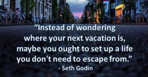 - escape or travel